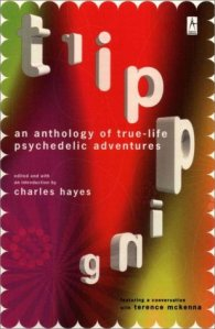Tripping: An Anthology of True-Life Psychedelic Adventures book cover